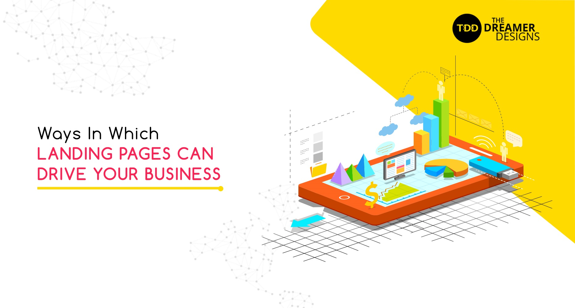 Ways in Which Landing Pages Can Drive Your Business