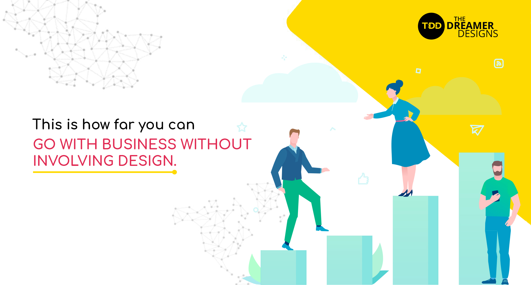 This is how far you can go with business without involving design.